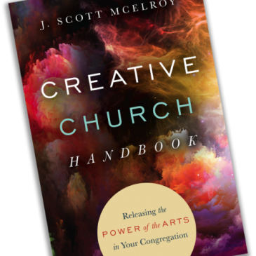 The Creative Church Handbook Tuesday May 12th on Amazon!